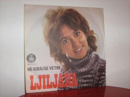 Ljiljana Petrović - Ne igraj se vetre