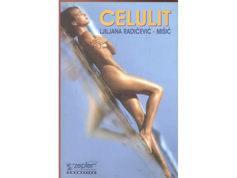 Ljiljana Radičević - Mišić: Celulit