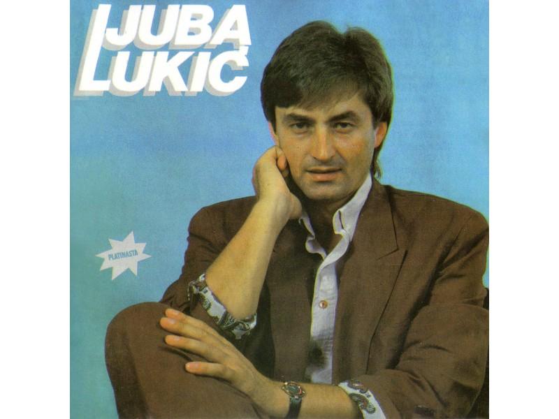 Ljuba Lukić - Ljuba Lukić