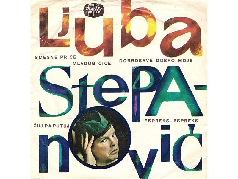 Ljuba Stepanović - Smešne Priče Mladog Čiče