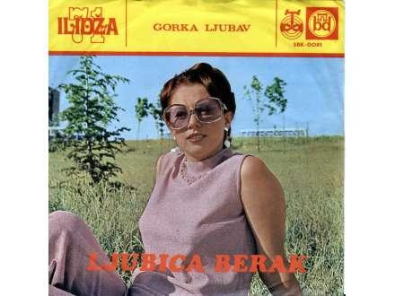 Ljubica Berak - Gorka Ljubav