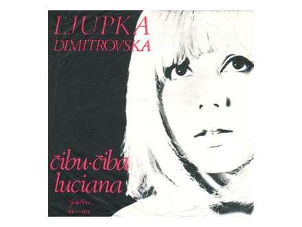 Ljupka Dimitrovska - Čibu-Čiba / Luciana