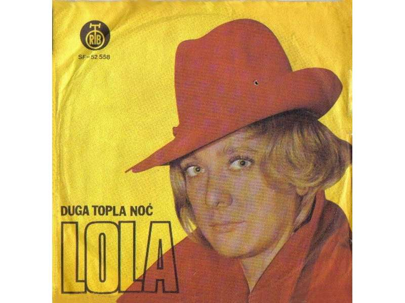 Lola Novaković - Duga Topla Noć / Istina Je