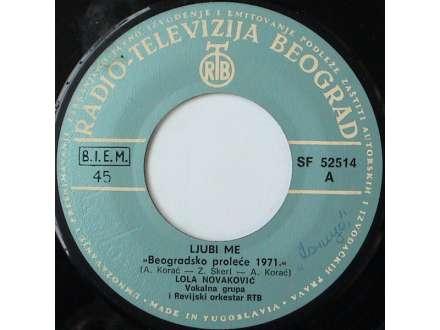 Lola Novaković - Ljubi Me / Jednom Se Živi