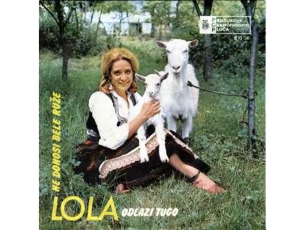 Lola Novaković - Odlazi Tugo / Ne Donosi Bele Ruže