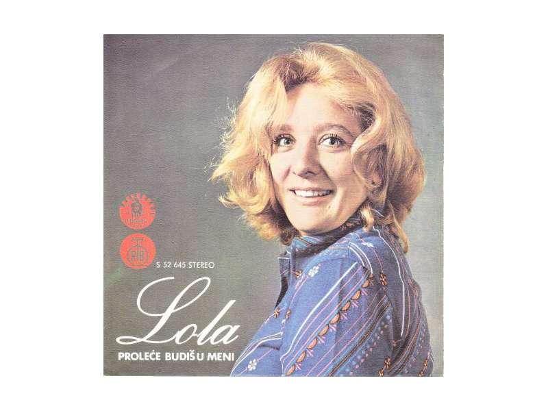 Lola Novaković - Proleće Budiš U Meni / Zašto Žuriš