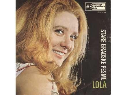Lola Novaković - Stare Gradske Pesme