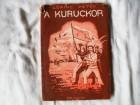 Lorinc Peter - A Kuruckor, na madjarskom
