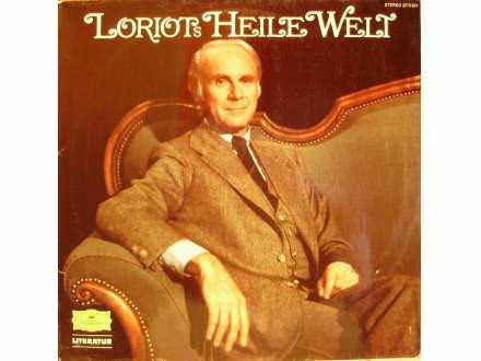 Loriot - Loriots Heile Welt