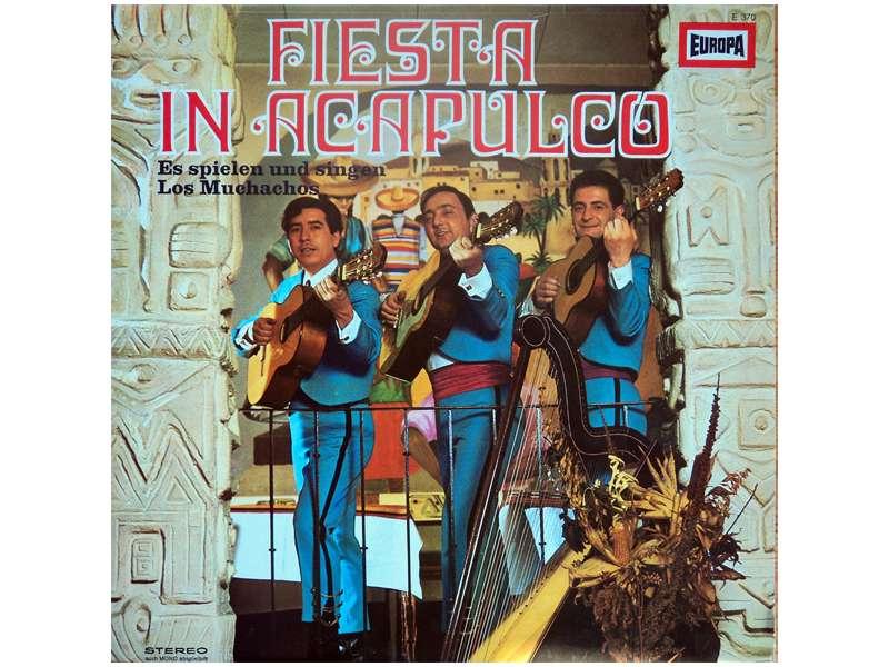 Los Muchachos - Fiesta In Acapulco