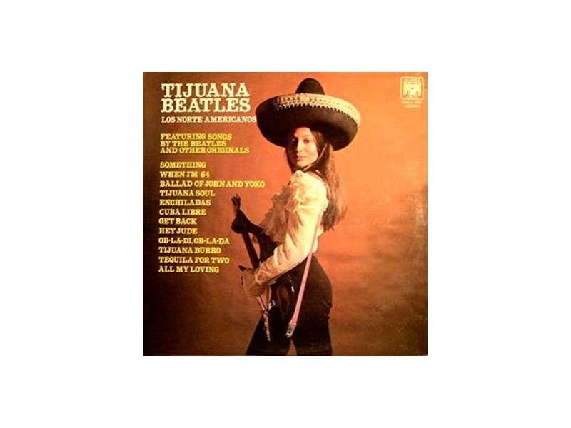 Los Norte Americanos - Tijuana Beatles