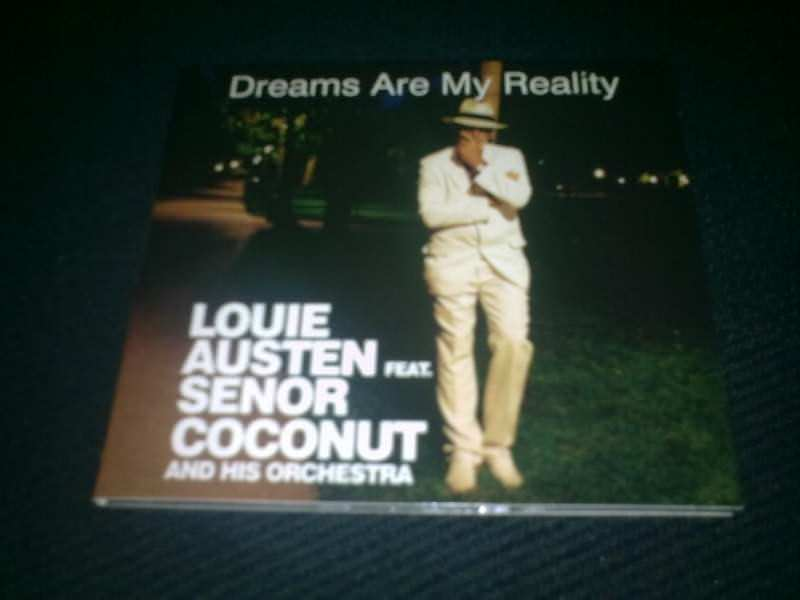 Louie Austen, Señor Coconut And His Orchestra - Dreams Are My Reality