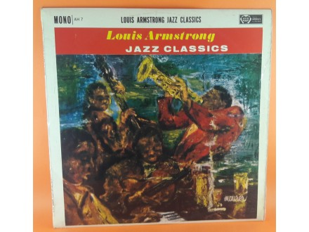 Louis Armstrong - Jazz Classics, LP, Mono