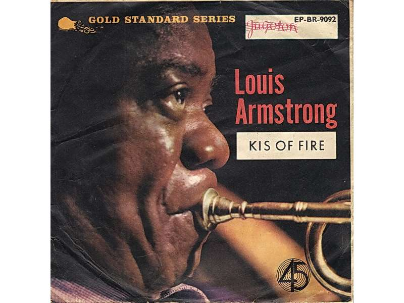 Louis Armstrong - Kis Of Fire