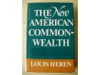 Louis Heren, THE NEW AMERICAN COMMONWEALTH, 1968.