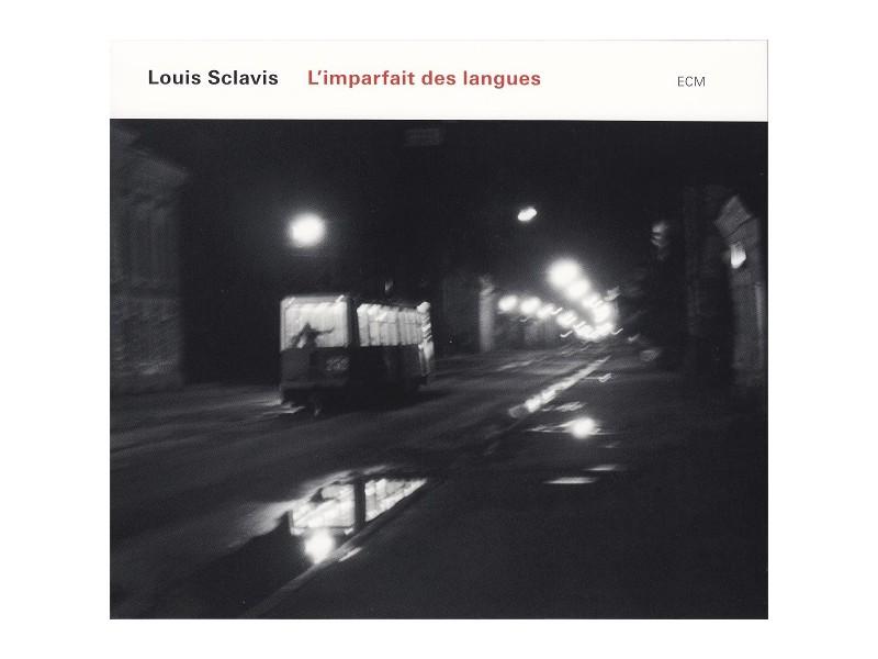 Louis Sclavis - L`imparfait Des Langues