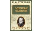 Lovčevi zapisi, Ivan Sergejevič Turgenjev, nova