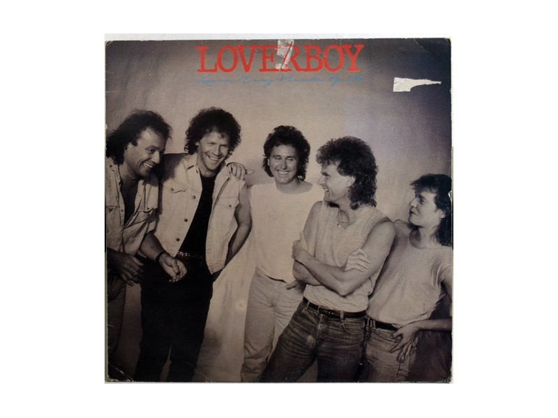 Loverboy ‎– Lovin` Every Minute Of It