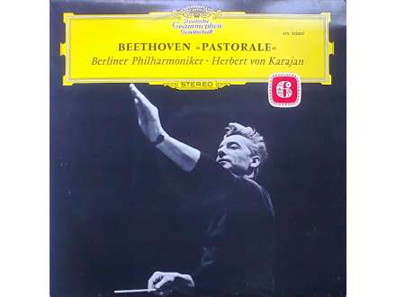 Ludwig van Beethoven, Berliner Philharmoniker, Herbert Von Karajan - Pastorale