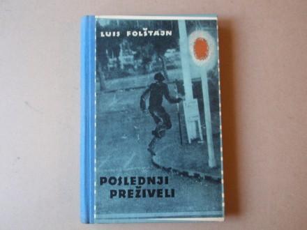 Luis Folštajn - Poslednji preživeli