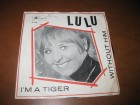 Lulu ‎– I`m A Tiger / Without Him