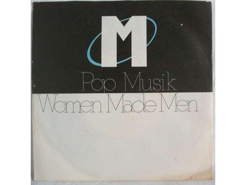 M (2) - Pop Muzik / Women Made Men