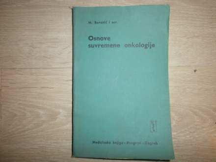 M. Boranić - OSNOVI SUVREMENE ONKOLOGIJE
