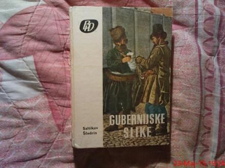 M.E. SALTIKOV - SCEDRIN  -   GUBERNIJSKE  SLIKE