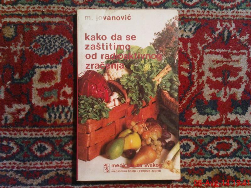 M. JOVANOVIC - KAKO DA SE ZASTITIMO OD RADIOAKTIVNOG ZR