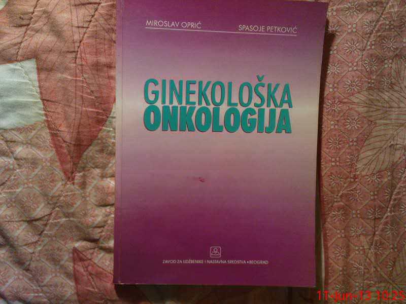 M. OPRIC -  S. PETKOVIC --  GINEKOLOSKA ONKOLOGIJA