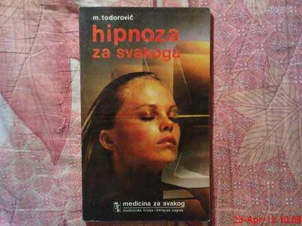 M. TODOROVIC -  HIPNOZA ZA SVAKOGA