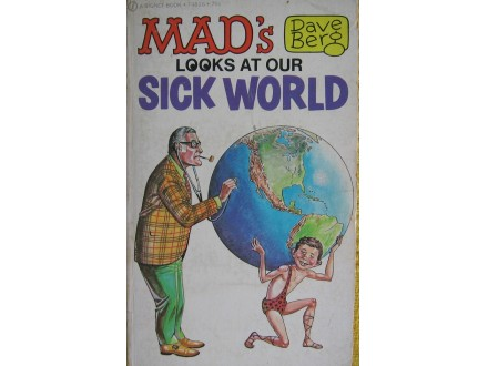 MAD s looks at our sick world