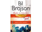 MADE IN AMERICA - Bil Brajson