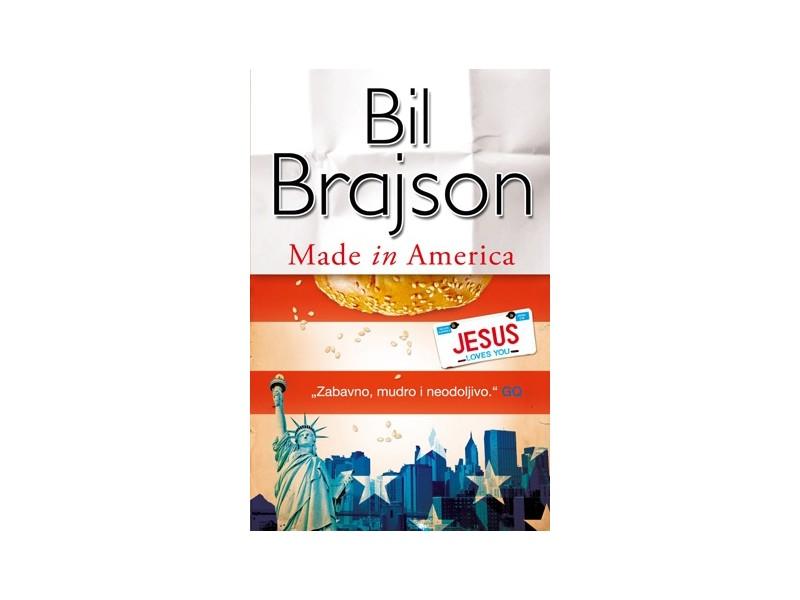 MADE IN AMERICA - Bil Brajson