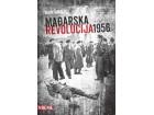 MAĐARSKA REVOLUCIJA 1956 - Ivan Ivanji