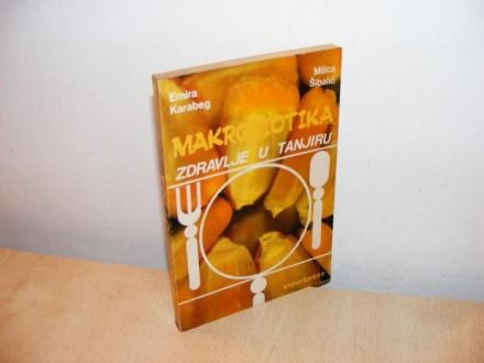 MAKROBIOTIKA Zdravlje u tanjiru  (besplatna dostava)
