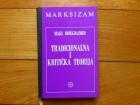 MAKS HORKHAJMER - TRADICIONALNA I KRITIČKA  TEORIJA