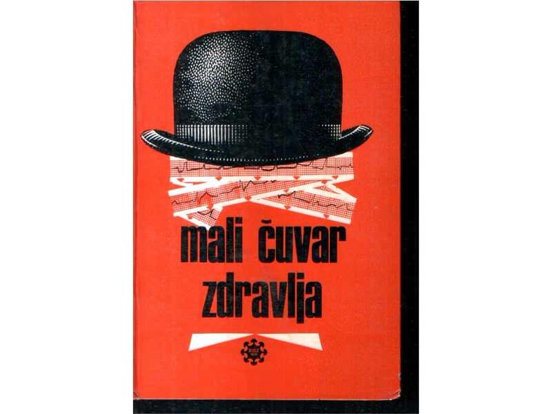 MALI ČUVAR ZDRAVLJA - L. Korija/G. Erlih