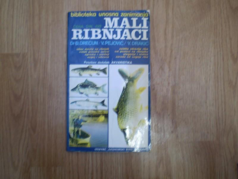 MALI RIBNJACI izgradnja i uzgajanje riba