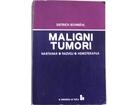 MALIGNI TUMORI - Dietrich SCHMAHL