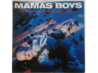 MAMA`S  BOYS - GROWING UP THE HARD WAY