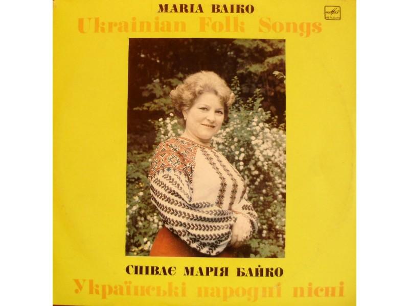 MARIA BAIKO - Ukrainian Folk Songs