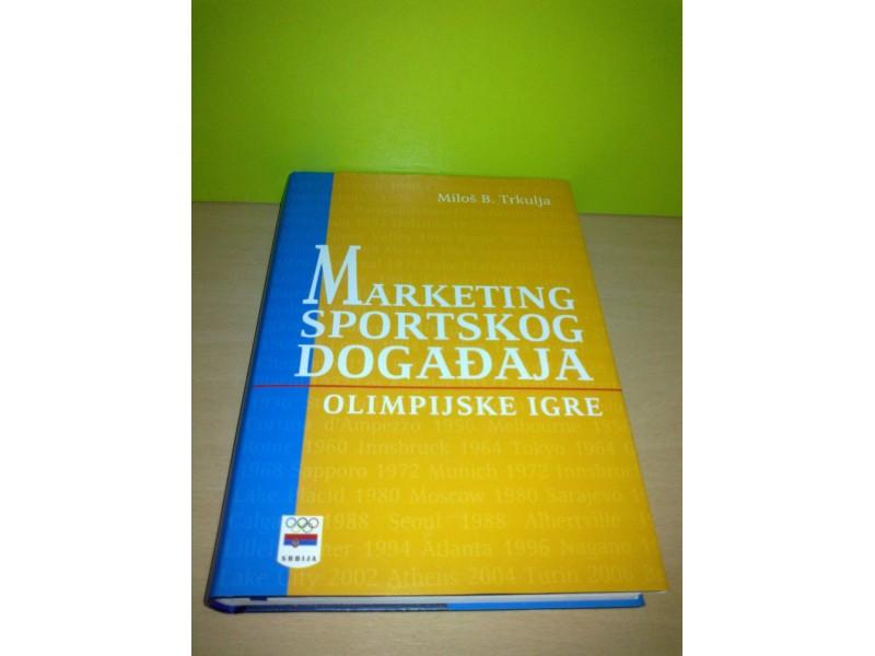 MARKETING SPORTSKOG DOGAĐAJA Olimpijske igre