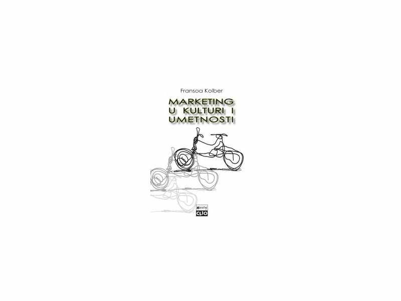 MARKETING U KULTURI I UMETNOSTI (Fransoa Kolber)