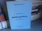 MAŠINSKI MATERIJALI III - Branislav Devedžić
