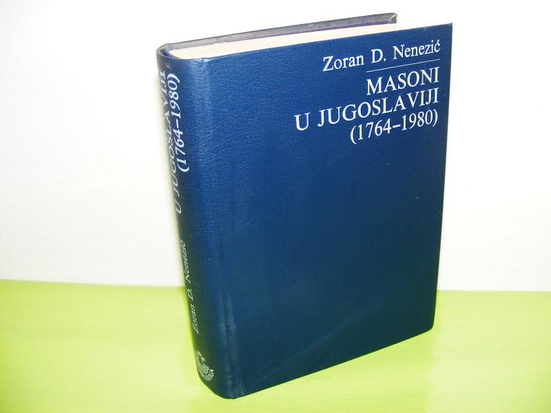MASONI U JUGOSLAVIJI(1764-1980) - Zoran D. Nenezić