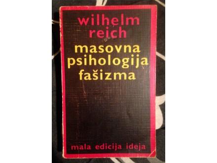 MASOVNA PSIHOLOGIJA FAŠIZMA Wilhelm Reich