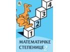 MATEMATIČKE STEPENICE 2 - RADNI LISTOVI - Sandra Radovanović, Ljiljana Vuković, Z. Tošić, R. Prodanović