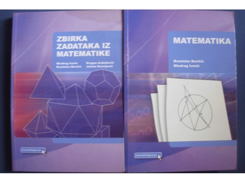 MATEMATIKA SA ZBIRKOM ZADATAKA - Boricic/Ivovic