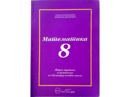 MATEMATIKA  zbirka zadataka  sa rešenjima   za 8. raz